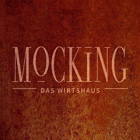 Mocking | Das Wirtshaus